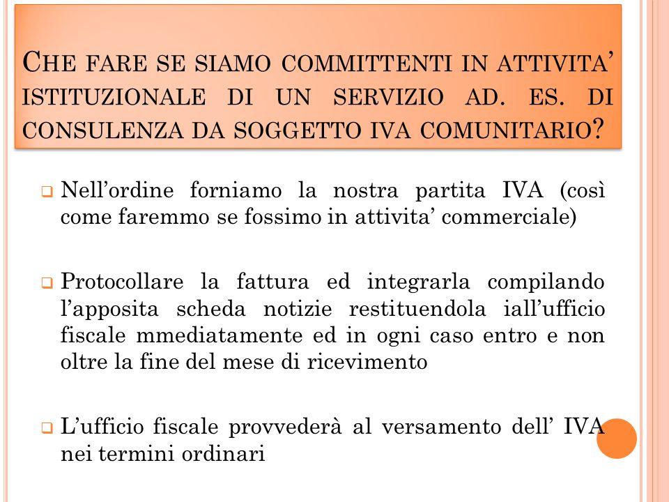 C HE FARE SE SIAMO COMMITTENTI IN ATTIVITA ' ISTITUZIONALE DI UN SERVIZIO AD.