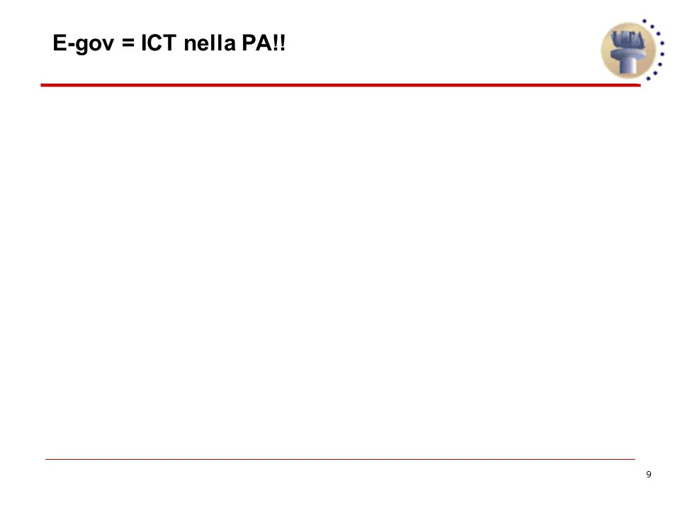9 E-gov = ICT nella PA!!