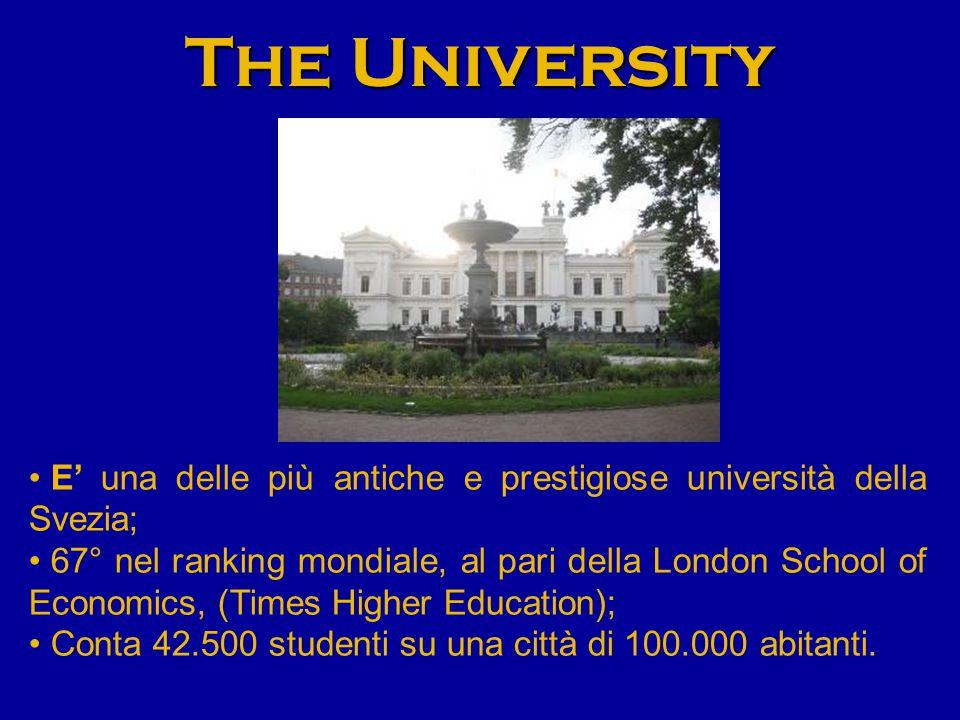 The University E' una delle più antiche e prestigiose università della Svezia; 67° nel ranking mondiale, al pari della London School of Economics, (Times Higher Education); Conta 42.500 studenti su una città di 100.000 abitanti.