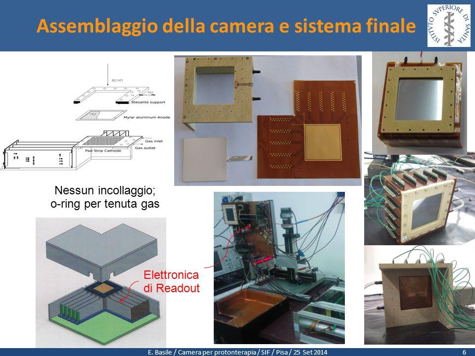 E. Basile / Camera per protonterapia / SIF / Pisa / 25 Set 2014 Assemblaggio della camera e sistema finale Nessun incollaggio; o-ring per tenuta gas E