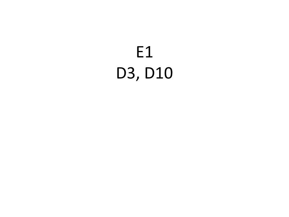 E1 D3, D10