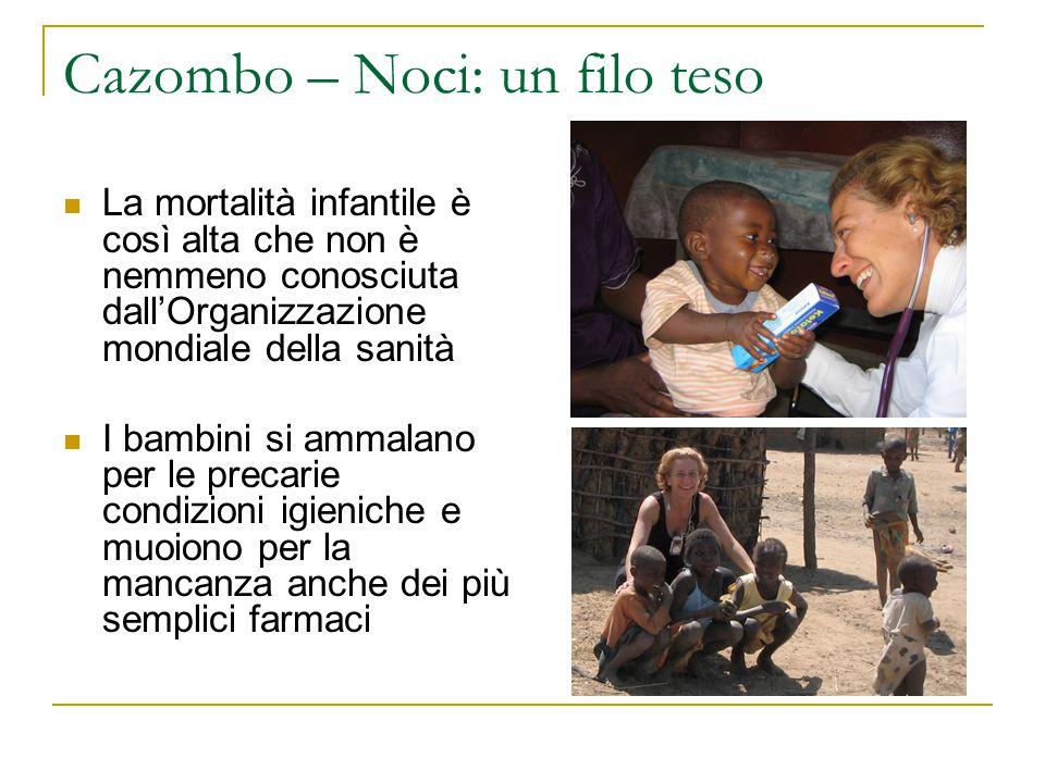 Cazombo – Noci: un filo teso Il gruppo Amici di Cazombo sta raccolgiendo fondi per ricostruire l'ospedale della vecchia missione che oggi è poco più di una rovina Vogliamo realizzare un ambulatorio pediatrico e formare in Italia il personale sanitario angolano che se ne prenderà cura