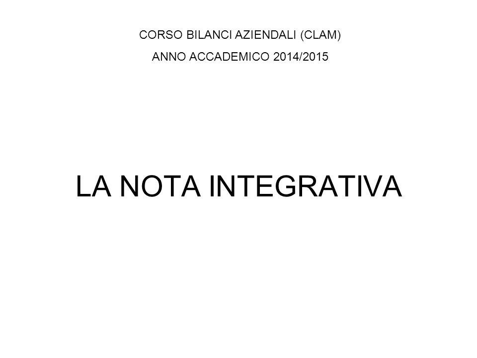 LA NOTA INTEGRATIVA CORSO BILANCI AZIENDALI (CLAM) ANNO ACCADEMICO 2014/2015