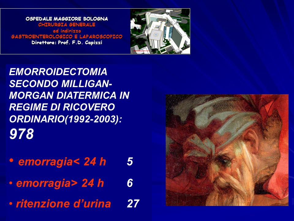 OSPEDALE MAGGIORE BOLOGNA CHIRURGIA GENERALE ad indirizzo GASTROENTEROLOGICO E LAPAROSCOPICO Direttore: Prof.