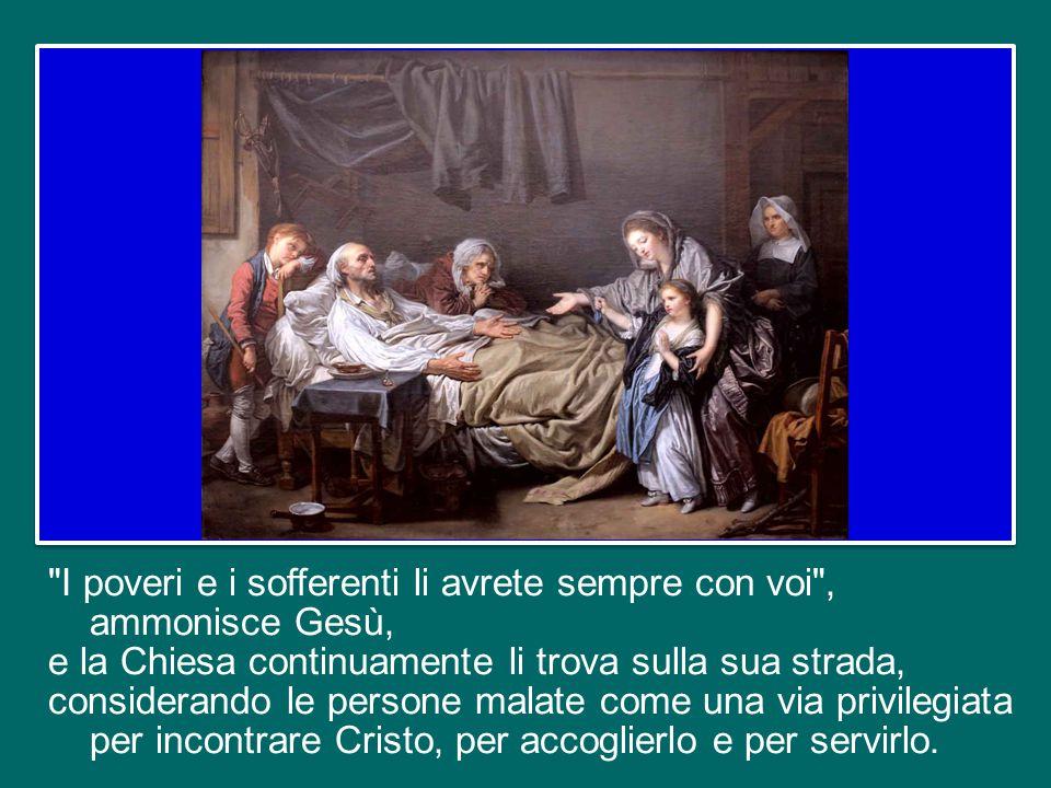 Inviando in missione i suoi discepoli, Gesù conferisce loro un duplice mandato: annunziare il Vangelo della salvezza e guarire gli infermi (cfr Mt 10,7-8).