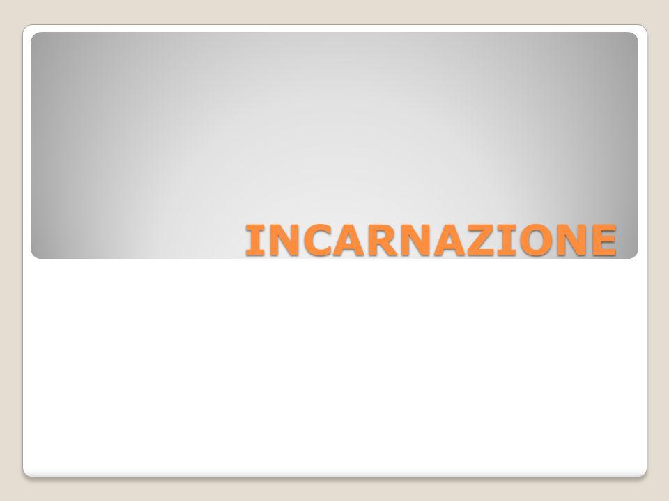 INCARNAZIONE