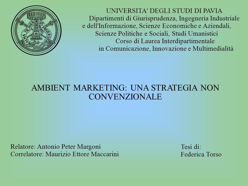 UNIVERSITA' DEGLI STUDI DI PAVIA Dipartimenti di Giurisprudenza, Ingegneria Industriale e dell'Informazione, Scienze Economiche e Aziendali, Scienze P