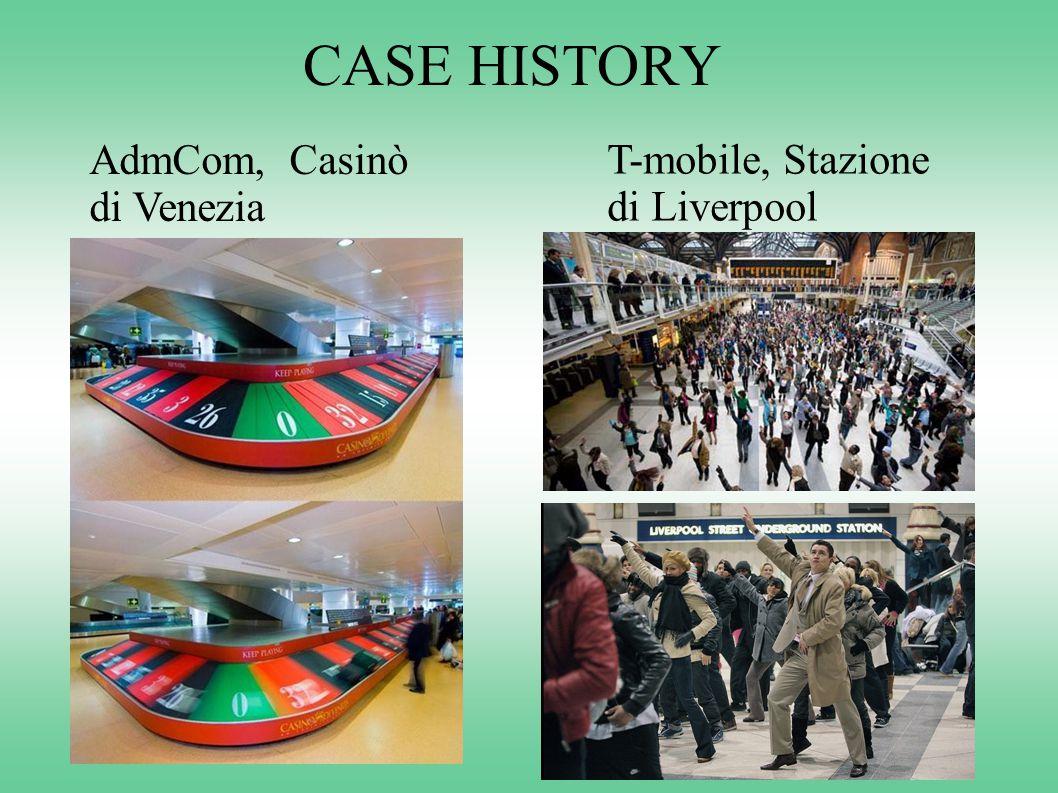 CASE HISTORY AdmCom, Casinò di Venezia T-mobile, Stazione di Liverpool
