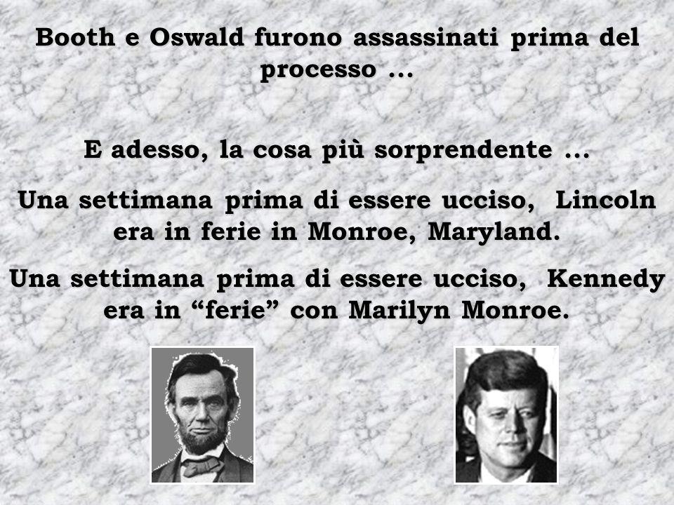John Wilkes Booth scappò dal cinema ed è stato arrestato in un edificio. Lee Harvey Oswald scappò dall'alto di un edificio ed è stato arrestato dentro