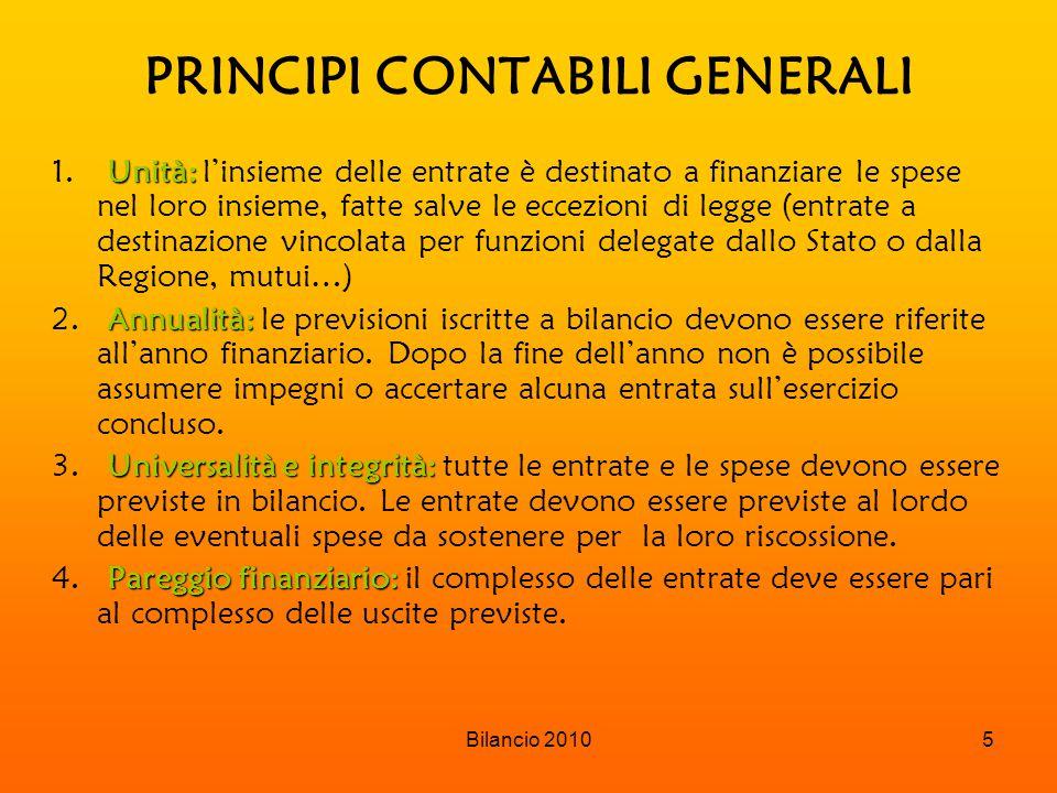 Bilancio 20105 PRINCIPI CONTABILI GENERALI Unità: 1.