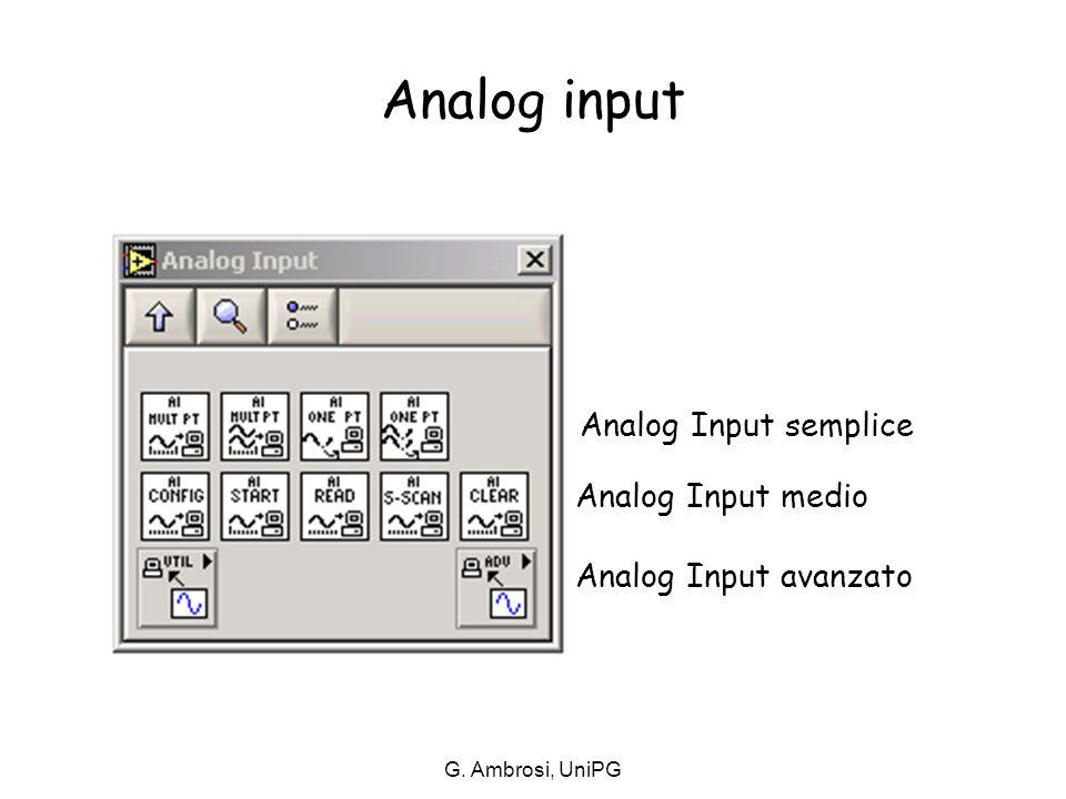 G. Ambrosi, UniPG Analog Input semplice Analog Input medio Analog Input avanzato Analog input