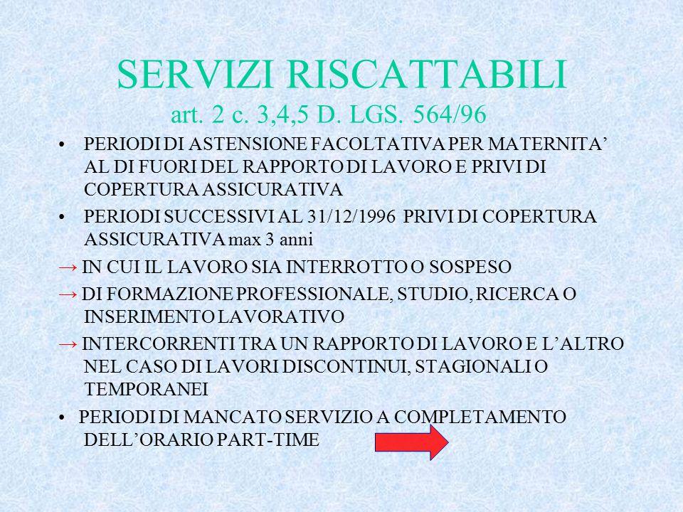 SERVIZI RISCATTABILI art.2 c. 3,4,5 D. LGS.