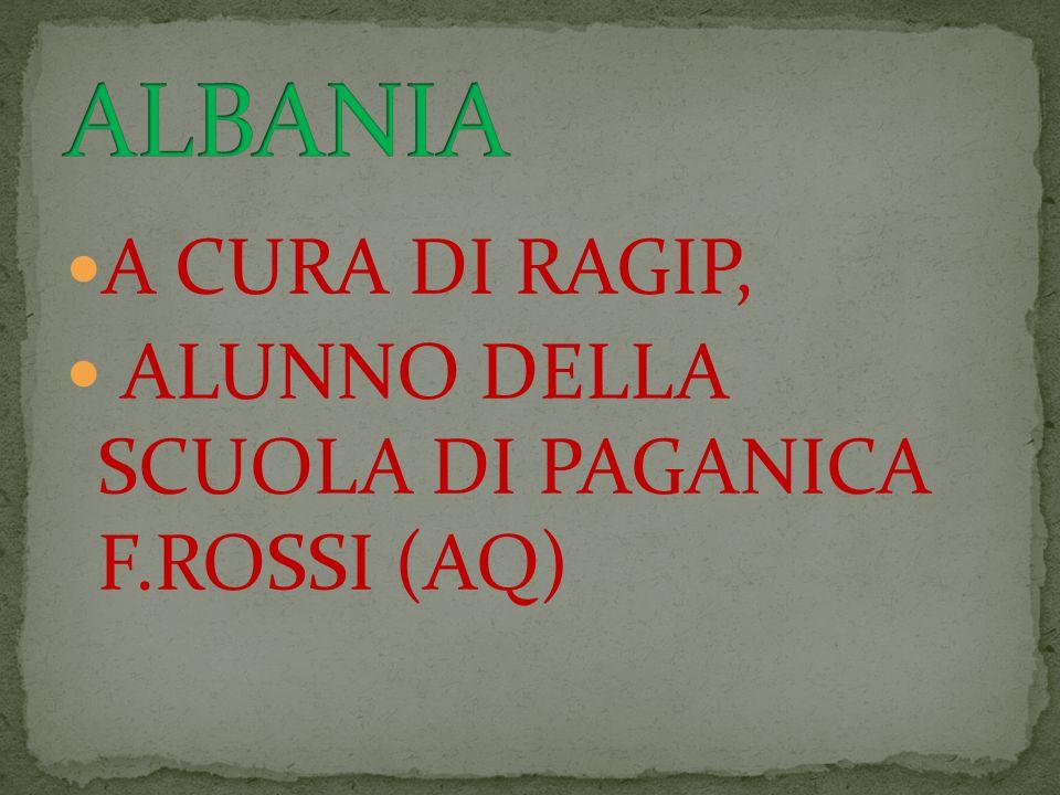 A CURA DI RAGIP, ALUNNO DELLA SCUOLA DI PAGANICA F.ROSSI (AQ)