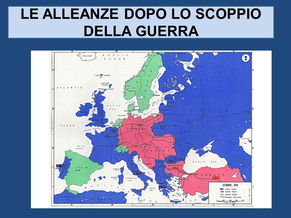 LE ALLEANZE DOPO LO SCOPPIO DELLA GUERRA