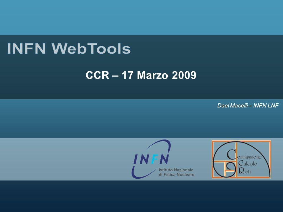 Dael Maselli – INFN LNF CCR – 17 Marzo 2009