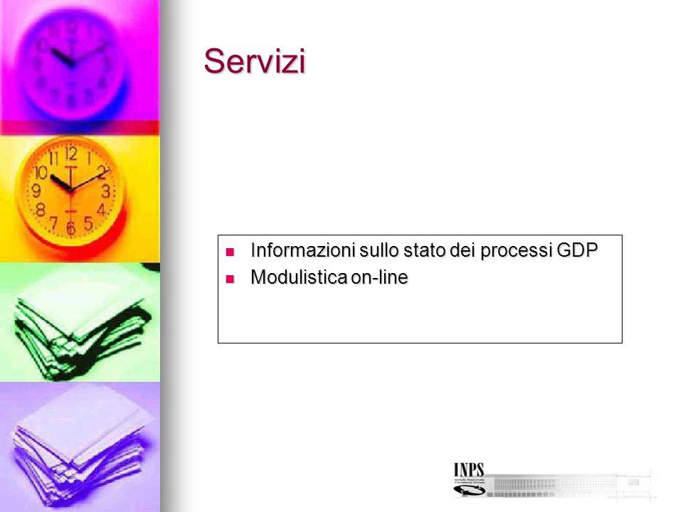 Servizi Informazioni sullo stato dei processi GDP Informazioni sullo stato dei processi GDP Modulistica on-line Modulistica on-line
