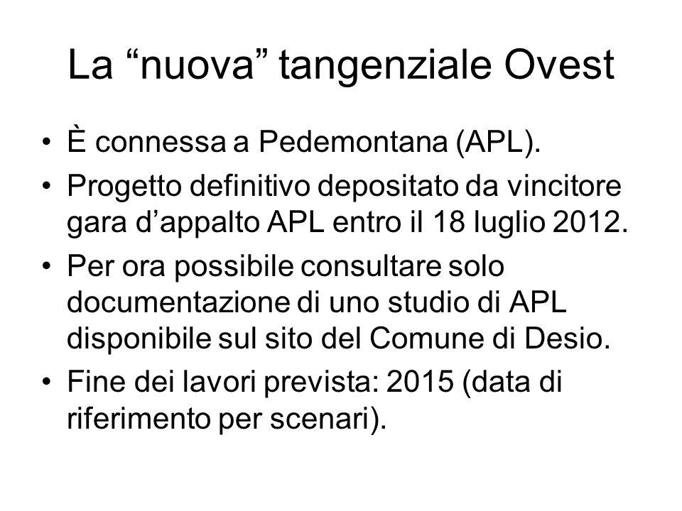 """La """"nuova"""" tangenziale Ovest È connessa a Pedemontana (APL). Progetto definitivo depositato da vincitore gara d'appalto APL entro il 18 luglio 2012. P"""