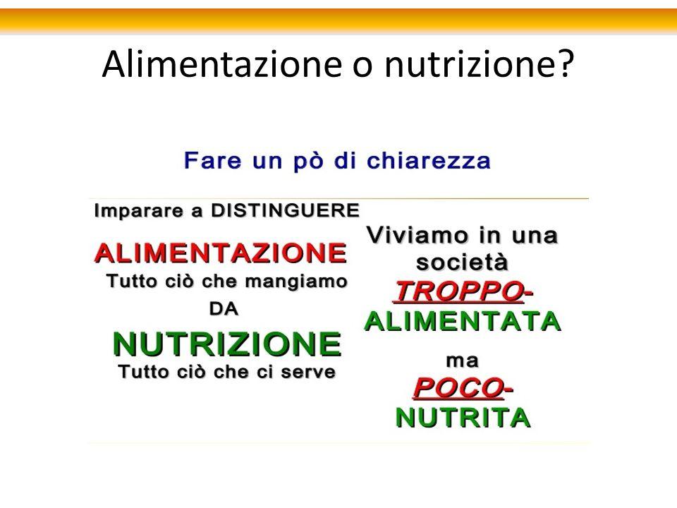 Alimentazione o nutrizione