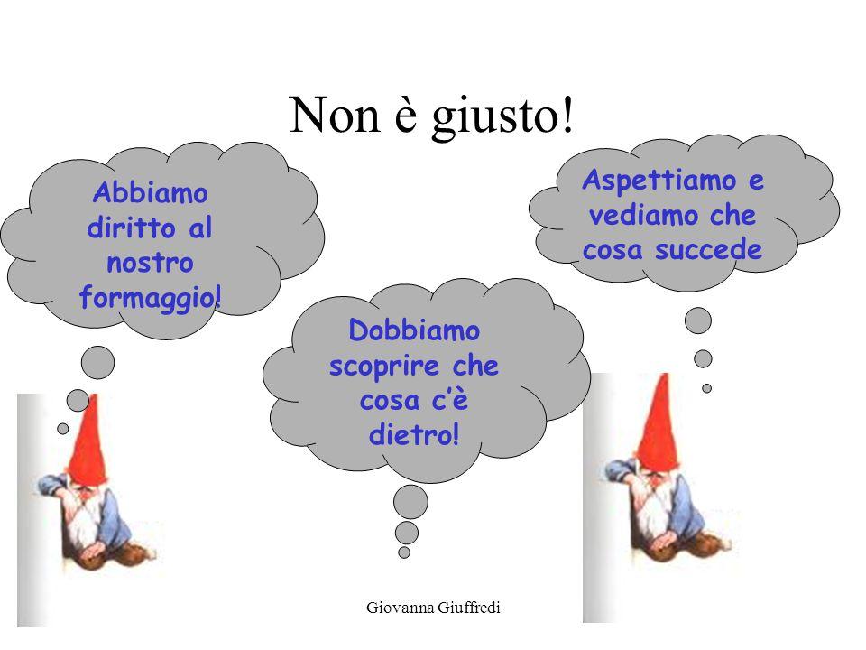 Giovanna Giuffredi Non è giusto. Abbiamo diritto al nostro formaggio.