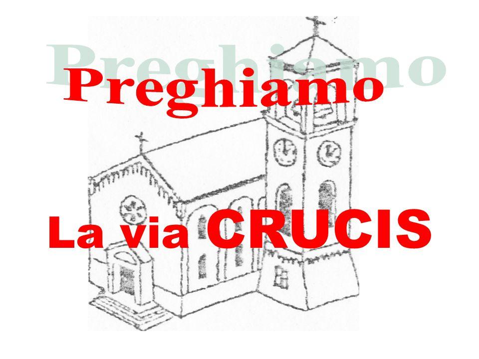 quattordicesima stazione Gesù è deposto nel sepolcro Ti adoriamo, Cristo, e ti benediciamo.