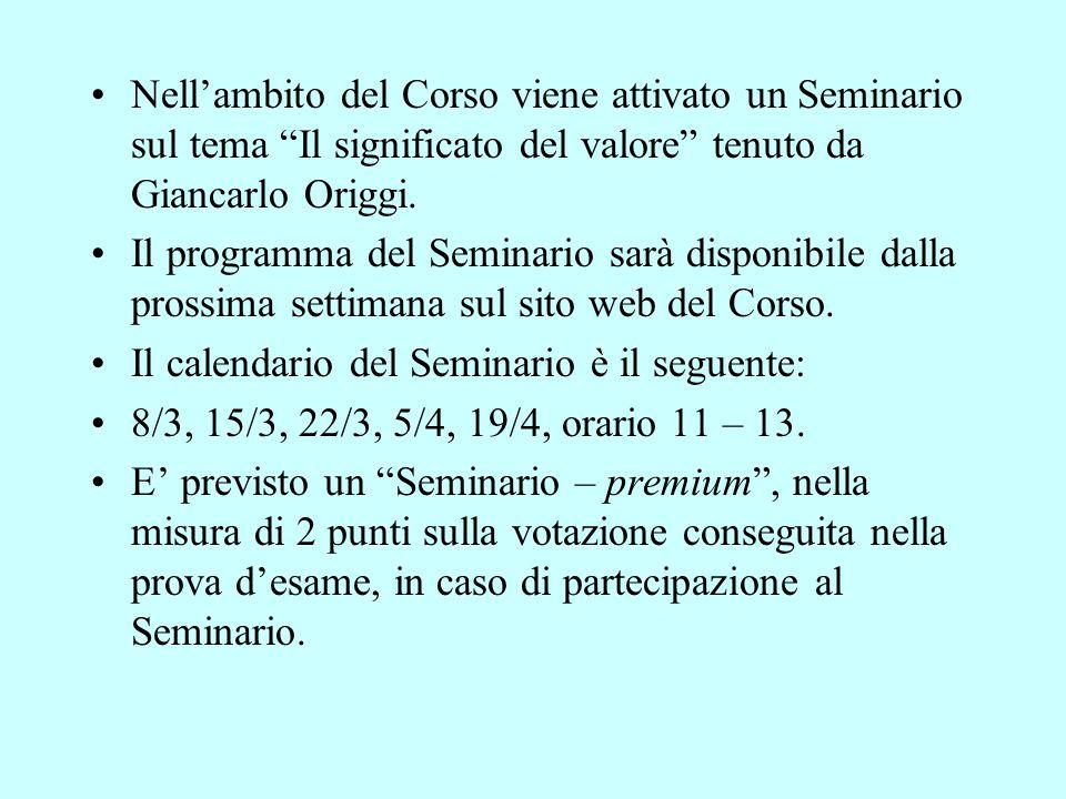"""Nell'ambito del Corso viene attivato un Seminario sul tema """"Il significato del valore"""" tenuto da Giancarlo Origgi. Il programma del Seminario sarà dis"""