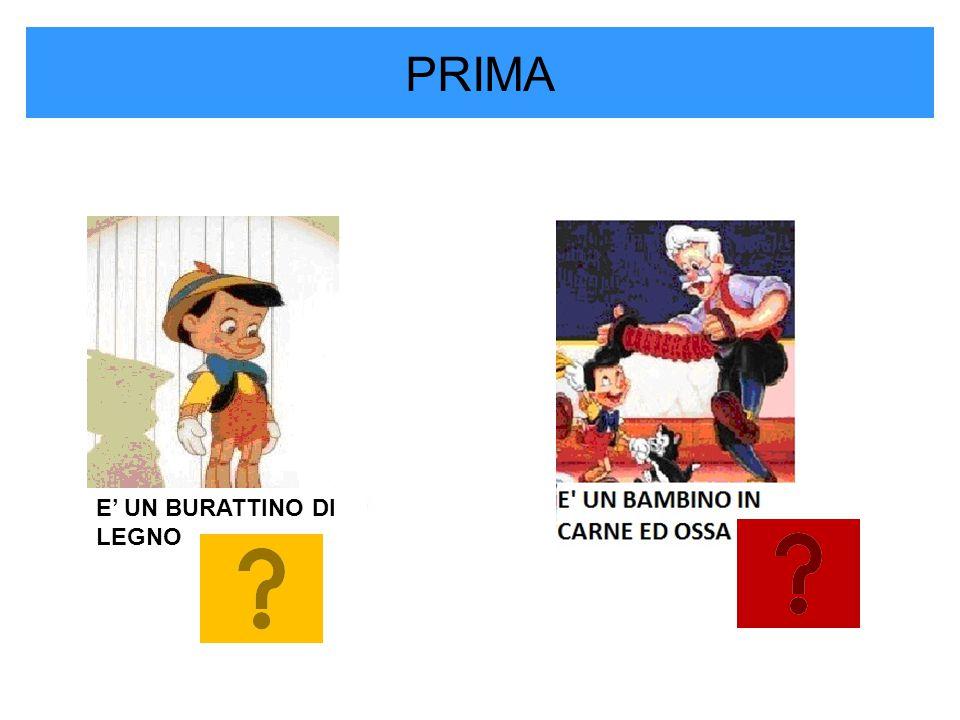 PRIMA A PINOCCHIO CRESCE IL NASO PINOCCHIO DICE LE BUGIE