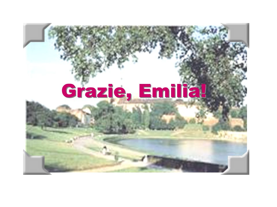 Grazie, Emilia!