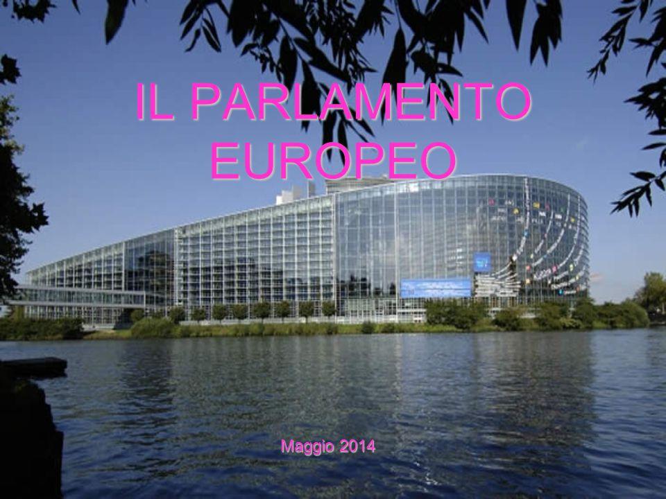 IL PARLAMENTO EUROPEO Maggio 2014
