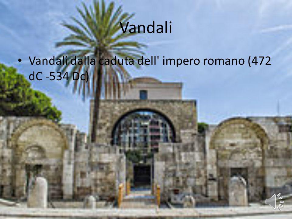 Vandali Vandali dalla caduta dell impero romano (472 dC -534 Dc)