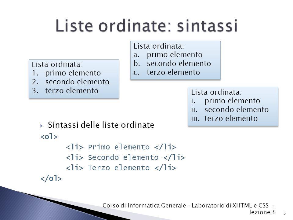 16 Corso di Informatica Generale - Laboratorio di XHTML e CSS – lezione 3