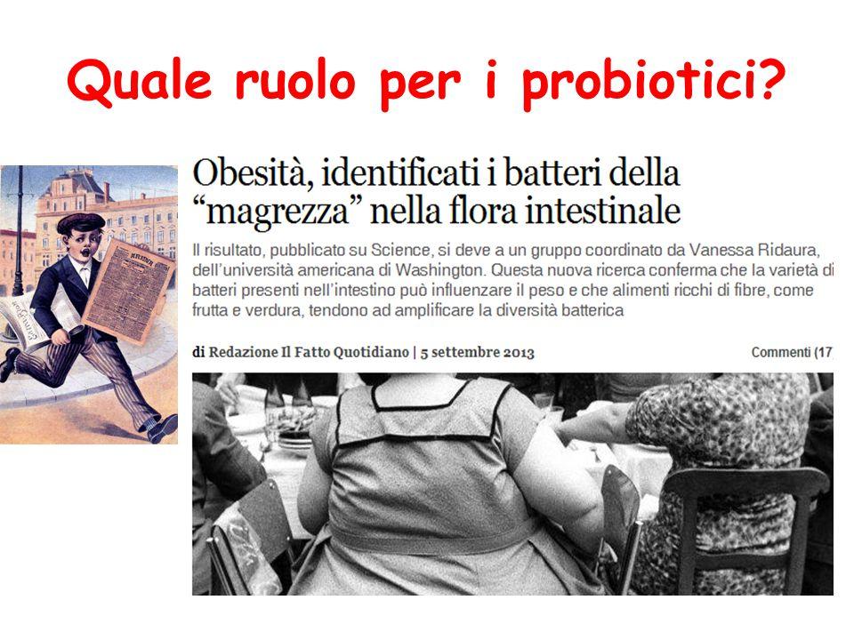 Quale ruolo per i probiotici?