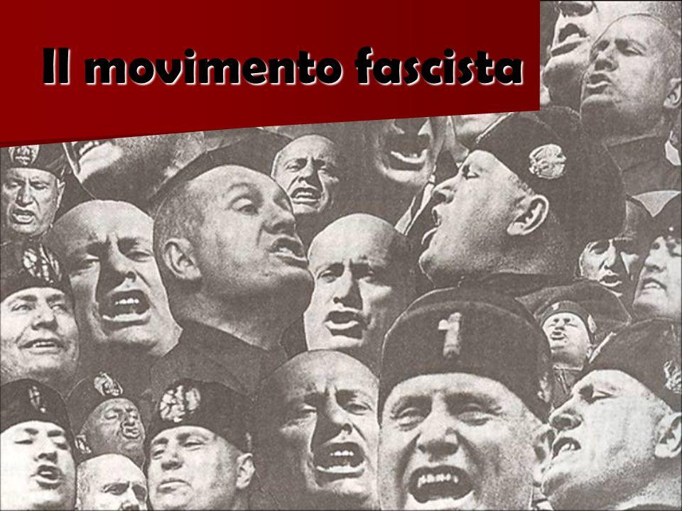 Il movimento fascista