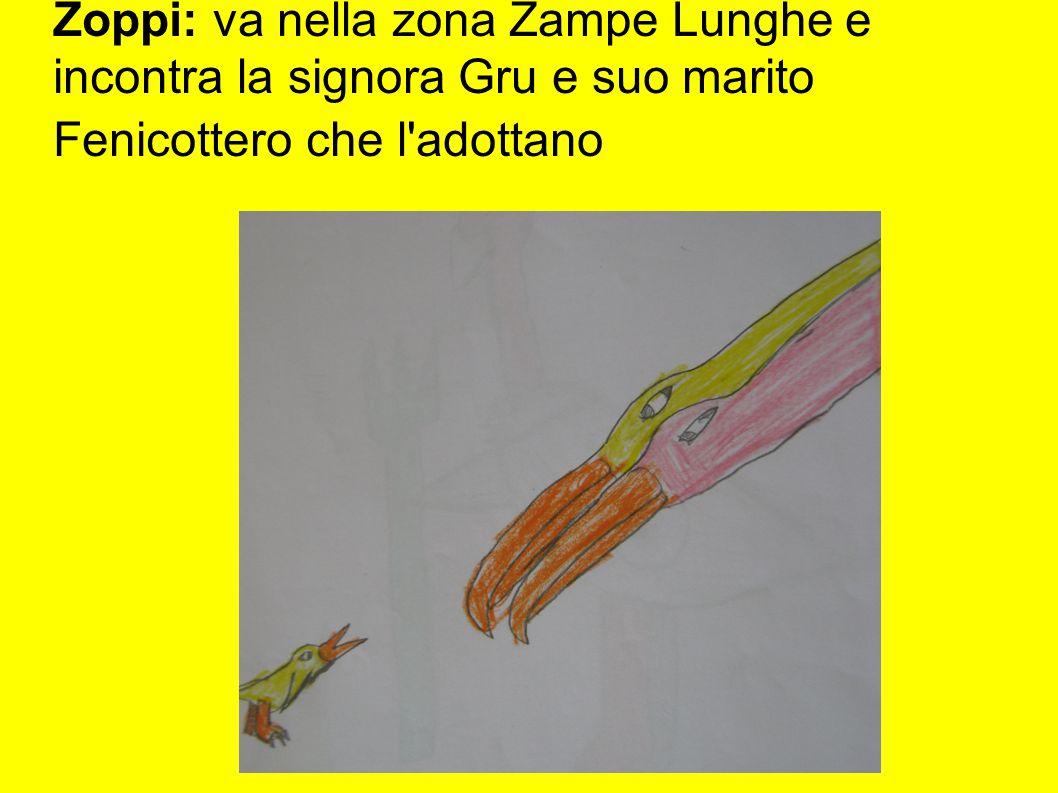 Zoppi: va nella zona Zampe Lunghe e incontra la signora Gru e suo marito Fenicottero che l'adottano