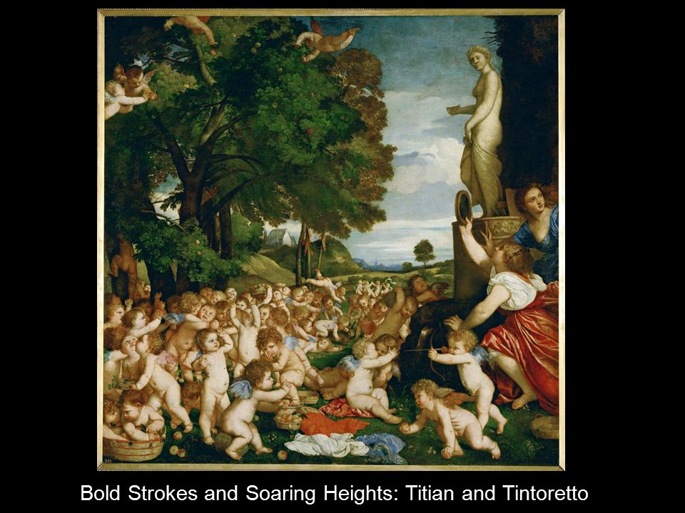 Bold Strokes and Soaring Heights: Titian and Tintoretto