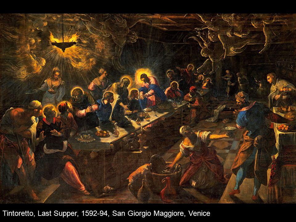 Tintoretto, Last Supper, 1592-94, San Giorgio Maggiore, Venice