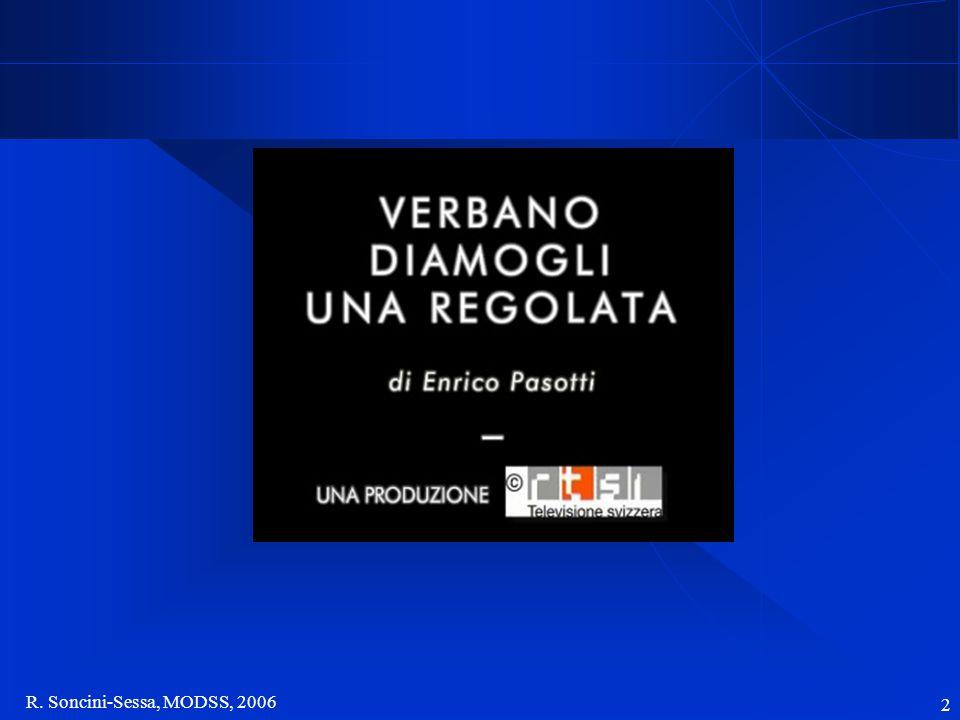 R. Soncini-Sessa, MODSS, 2006 2