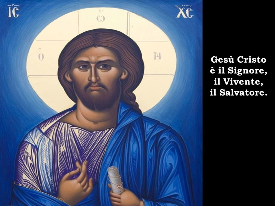E tutti noi, testimoni del suo amore, annunciamo Gesù Cristo, il Signore.