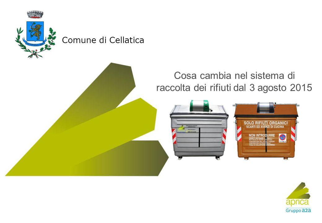 Titolo Luogo, data Eventuale sottotitolo Cosa cambia nel sistema di raccolta dei rifiuti dal 3 agosto 2015 Comune di Cellatica vbxcccfdgdfgdfgasdfgsdf