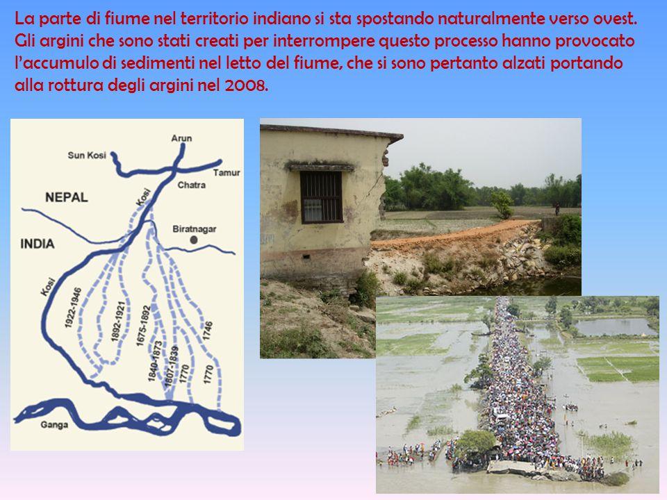 Nell'intento di controllarne le alluvioni e gli straripamenti e di utilizzare le sue acque per l'irrigazione, l'India ha proposto la costruzione di una diga al confine con il Nepal.