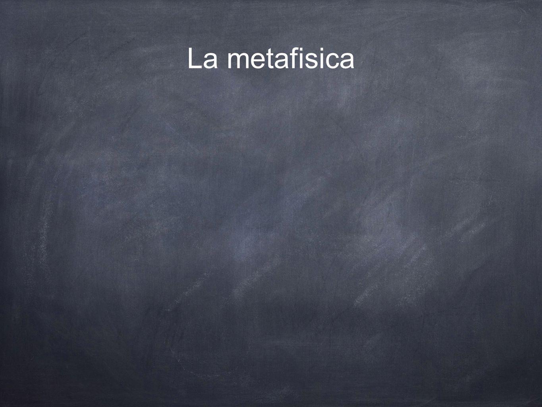 La metafisica