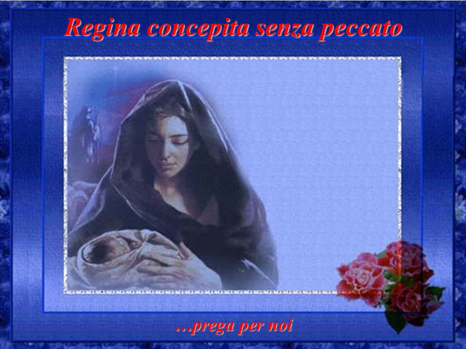 Regina concepita senza peccato