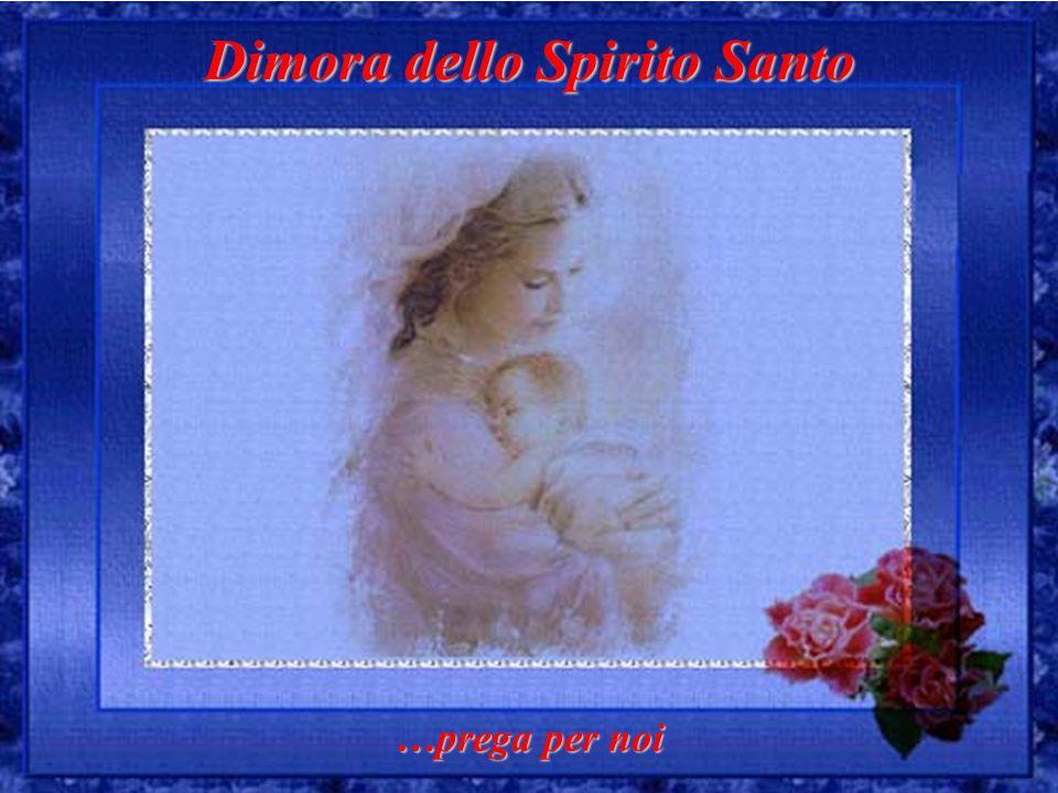 Dimora dello Spirito Santo