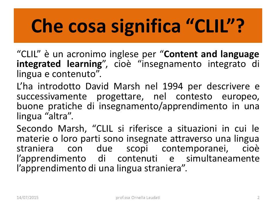 """Che cosa significa """"CLIL""""? """"CLIL"""" è un acronimo inglese per """"Content and language integrated learning"""", cioè """"insegnamento integrato di lingua e conte"""