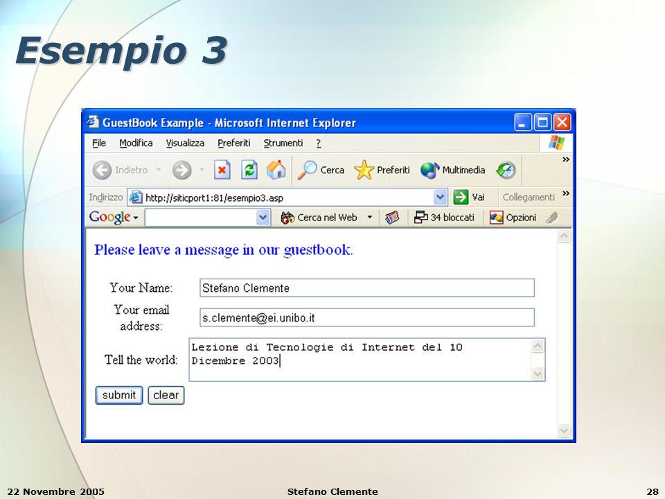 22 Novembre 2005Stefano Clemente28 Esempio 3