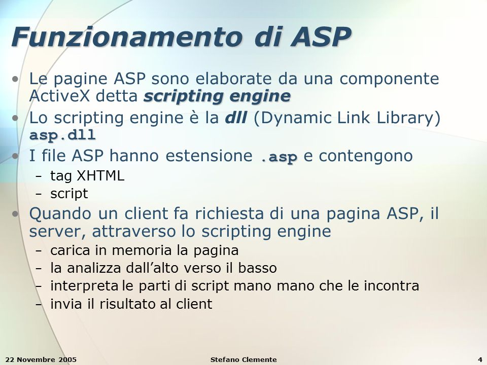 22 Novembre 2005Stefano Clemente75 Esempio 5: submitlogin.asp <% Tecnint16 - Esempio 5: submitlogin.asp ASP document to check user s username and password ASP document to check user s username and password Option Explicit Option Explicit test if a user name and a password were test if a user name and a password were entered.