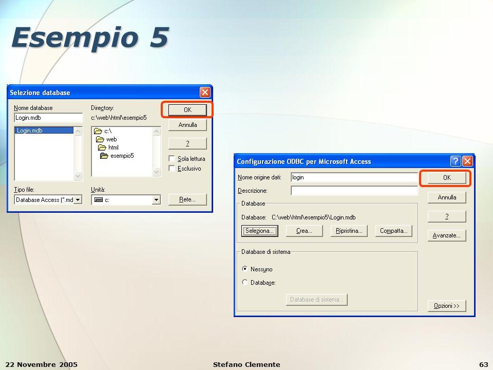 22 Novembre 2005Stefano Clemente63 Esempio 5