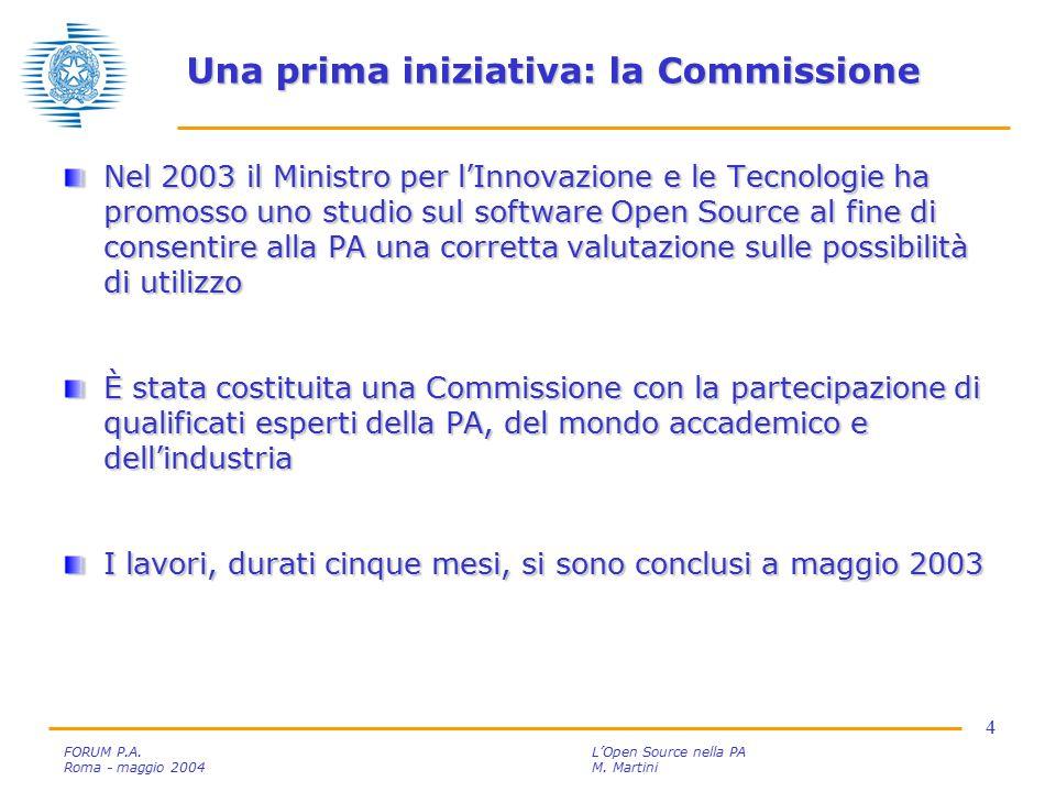 5 FORUM P.A.L'Open Source nella PA Roma - maggio 2004M.