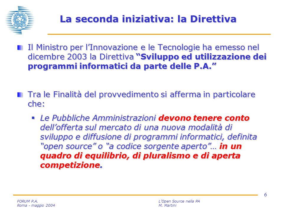7 FORUM P.A.L'Open Source nella PA Roma - maggio 2004M.