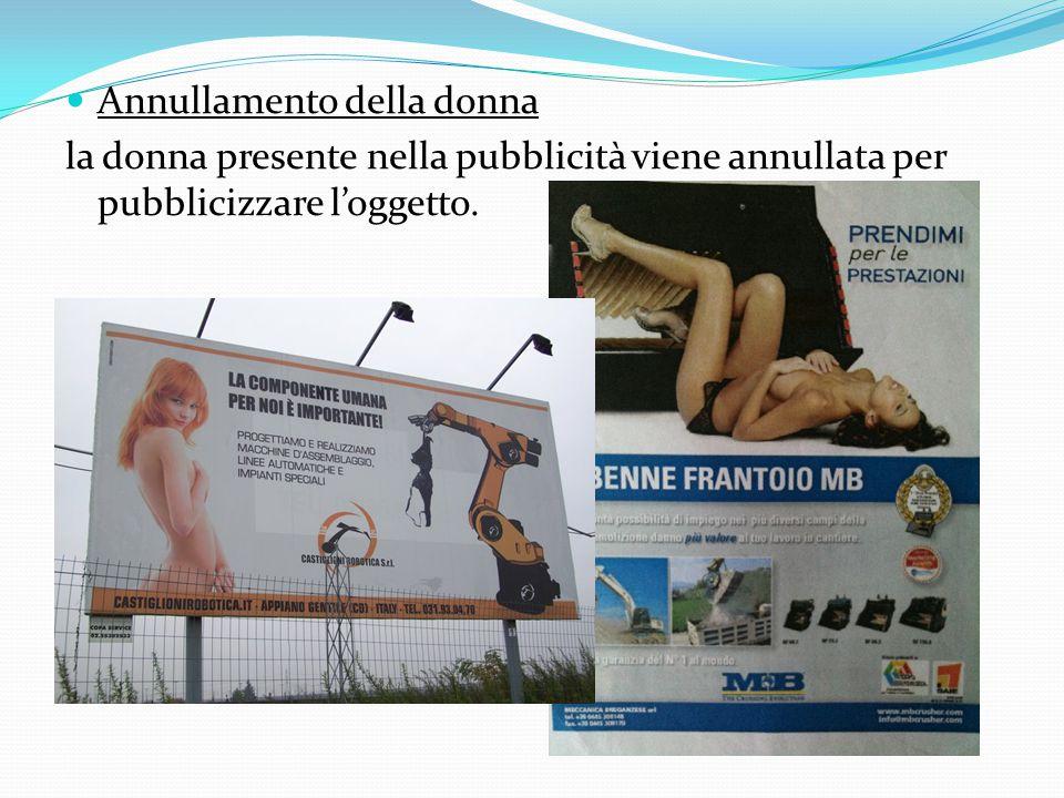 Annullamento della donna la donna presente nella pubblicità viene annullata per pubblicizzare l'oggetto.