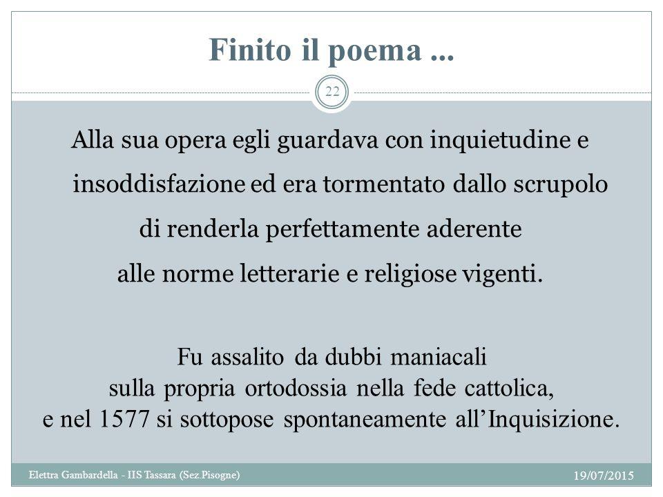 Finito il poema...